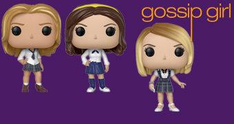 Bonecas Pop! da Série Gossip Girl