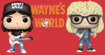 Bonecos Pop! Quanto Mais Idiota Melhor (Wayne's World)